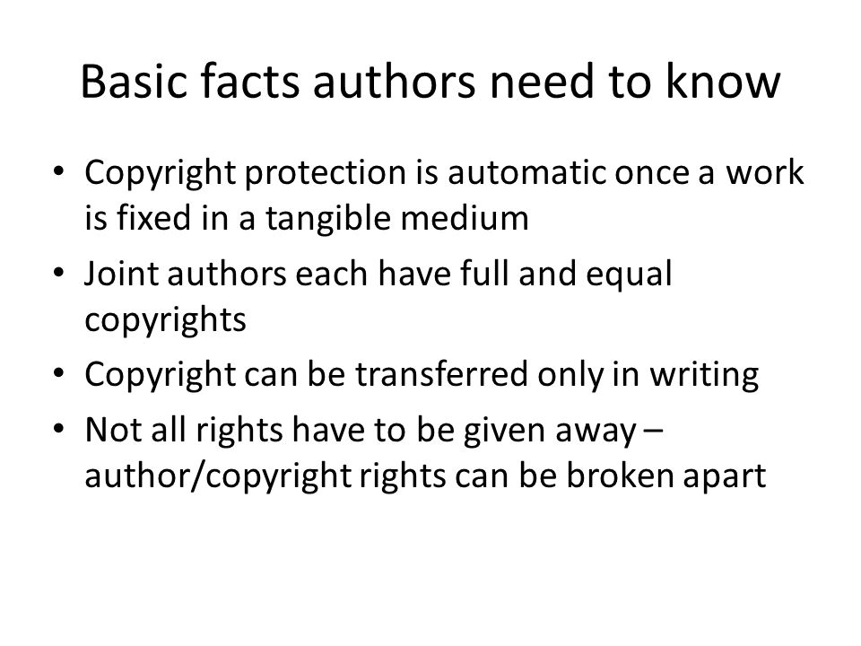 Basic facts authors need to know