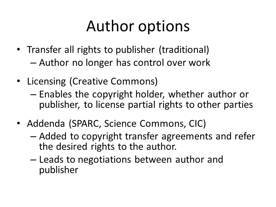 Author options Transfer all rights to publisher (traditional)