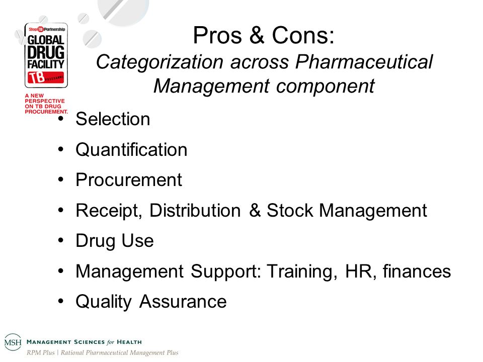 Pros & Cons: Categorization across Pharmaceutical Management component