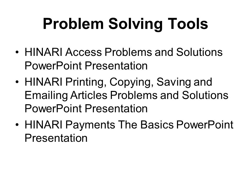 Problem Solving Tools HINARI Access Problems and Solutions PowerPoint Presentation.