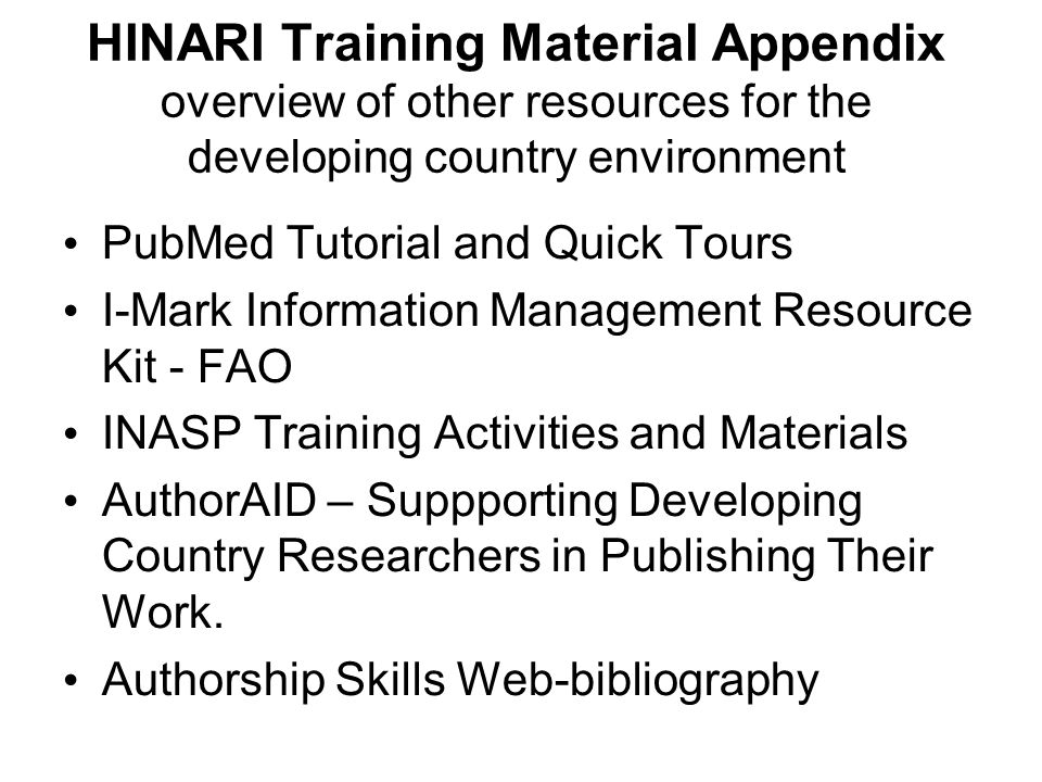 HINARI Training Material Appendix overview of other resources for the developing country environment