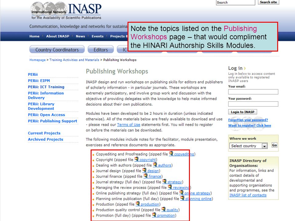 Note the topics listed on the Publishing Workshops page – that would compliment the HINARI Authorship Skills Modules.
