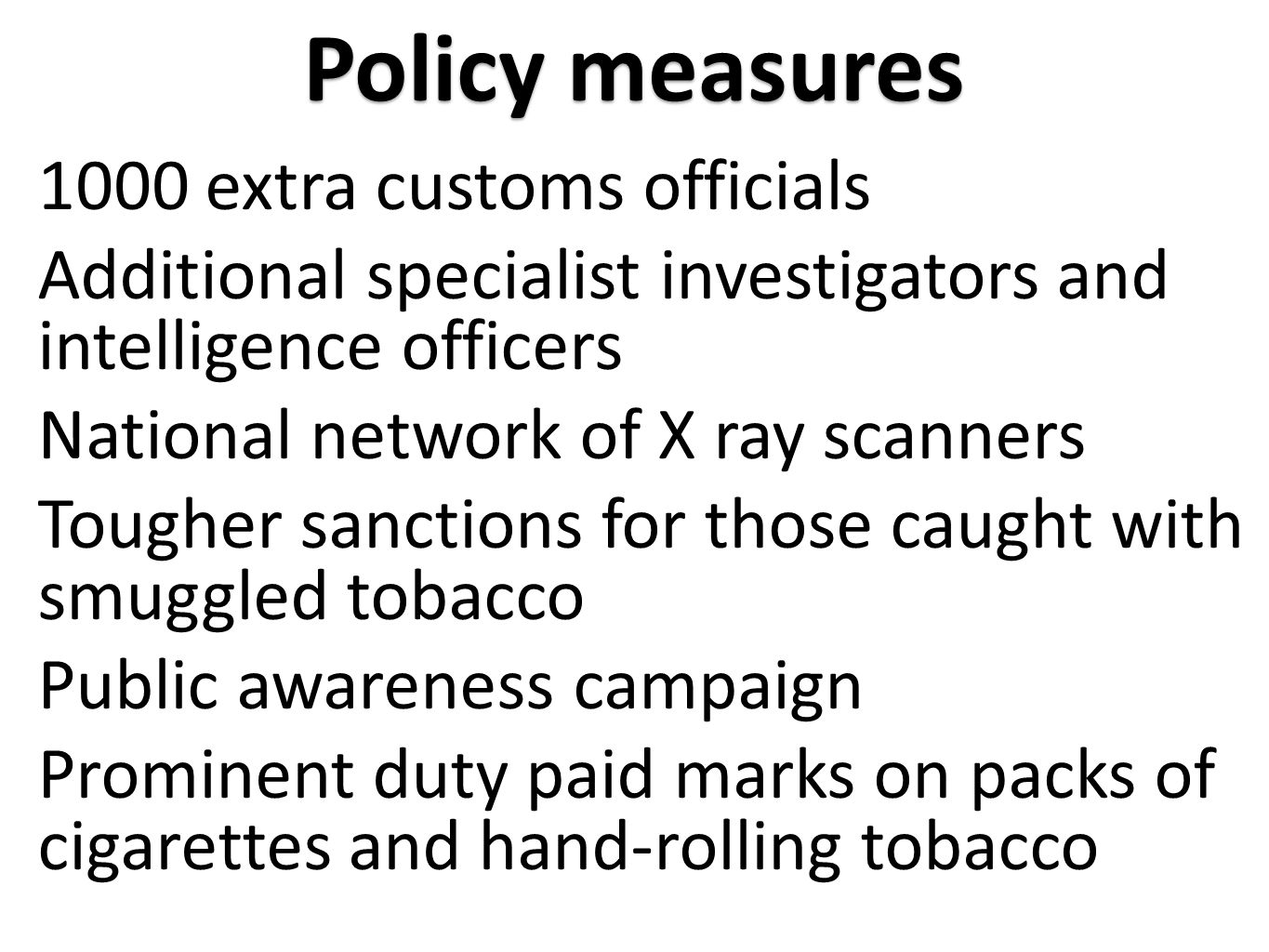 Policy measures 1000 extra customs officials