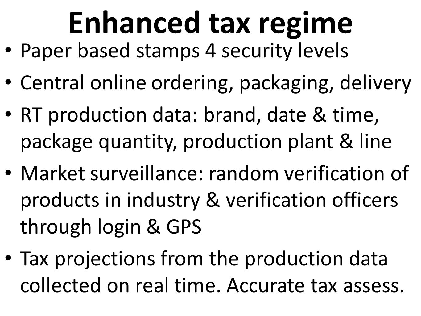 Enhanced tax regime Paper based stamps 4 security levels