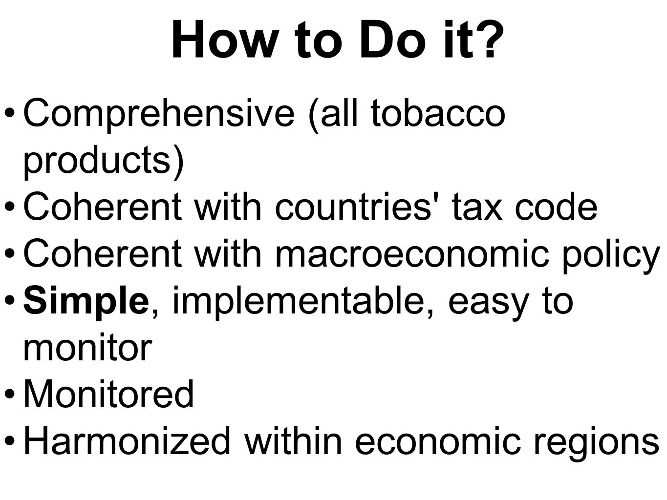 How to Do it Comprehensive (all tobacco products)