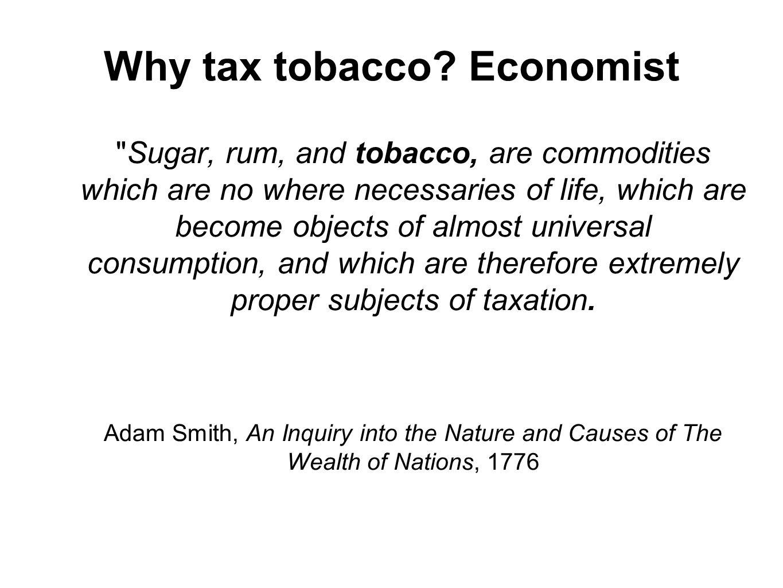 Why tax tobacco Economist