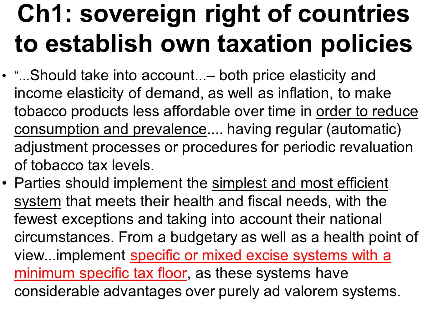Ch1: sovereign right of countries to establish own taxation policies