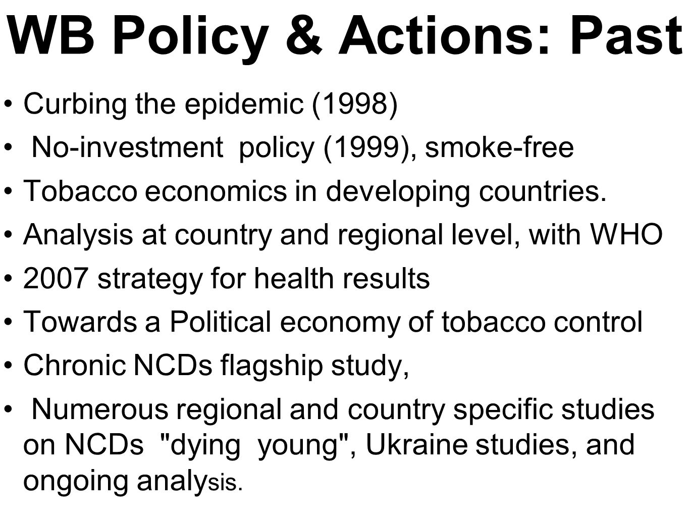 WB Policy & Actions: Past