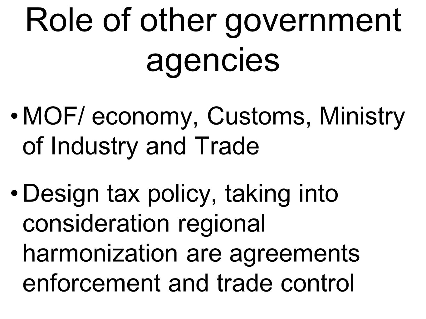 Role of other government agencies