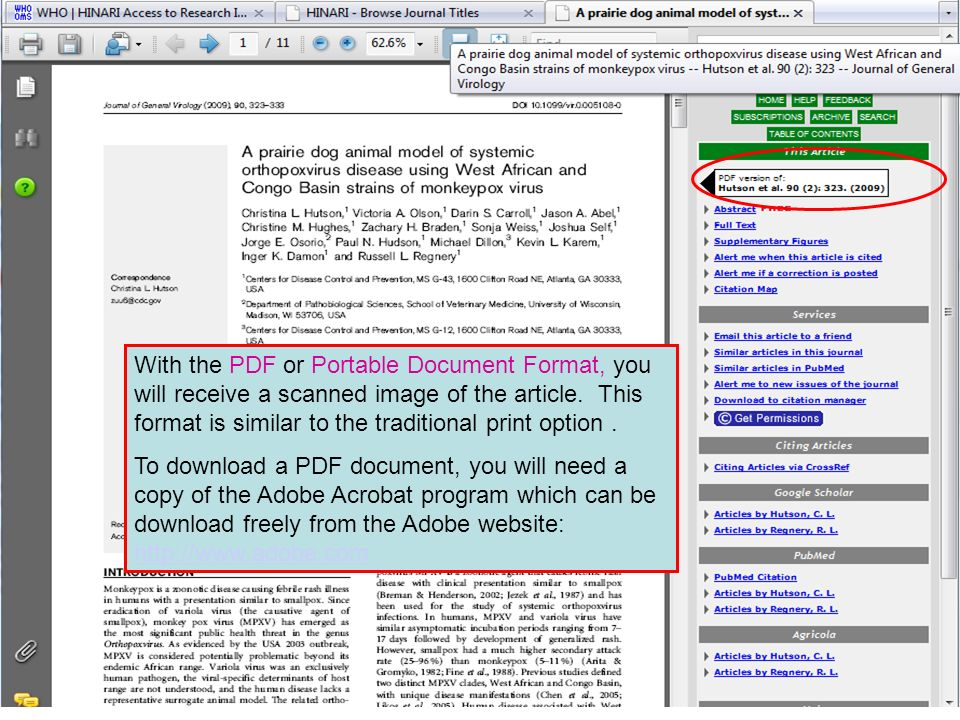 With the PDF or Portable Document Format, you will receive a scanned image of the article. This format is similar to the traditional print option .