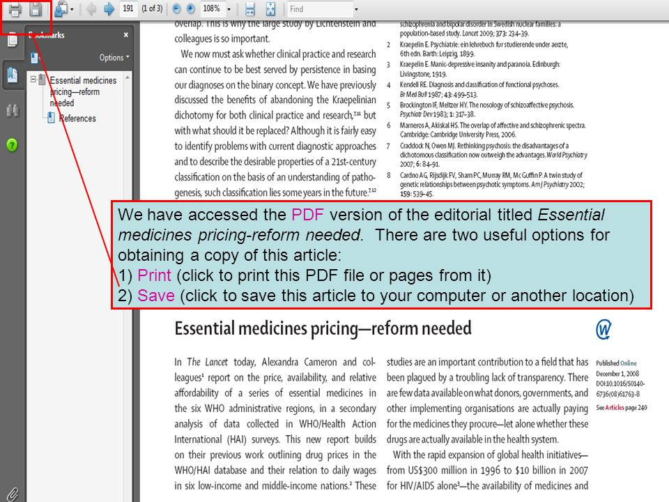 We have accessed the PDF version of the editorial titled Essential medicines pricing-reform needed. There are two useful options for obtaining a copy of this article: