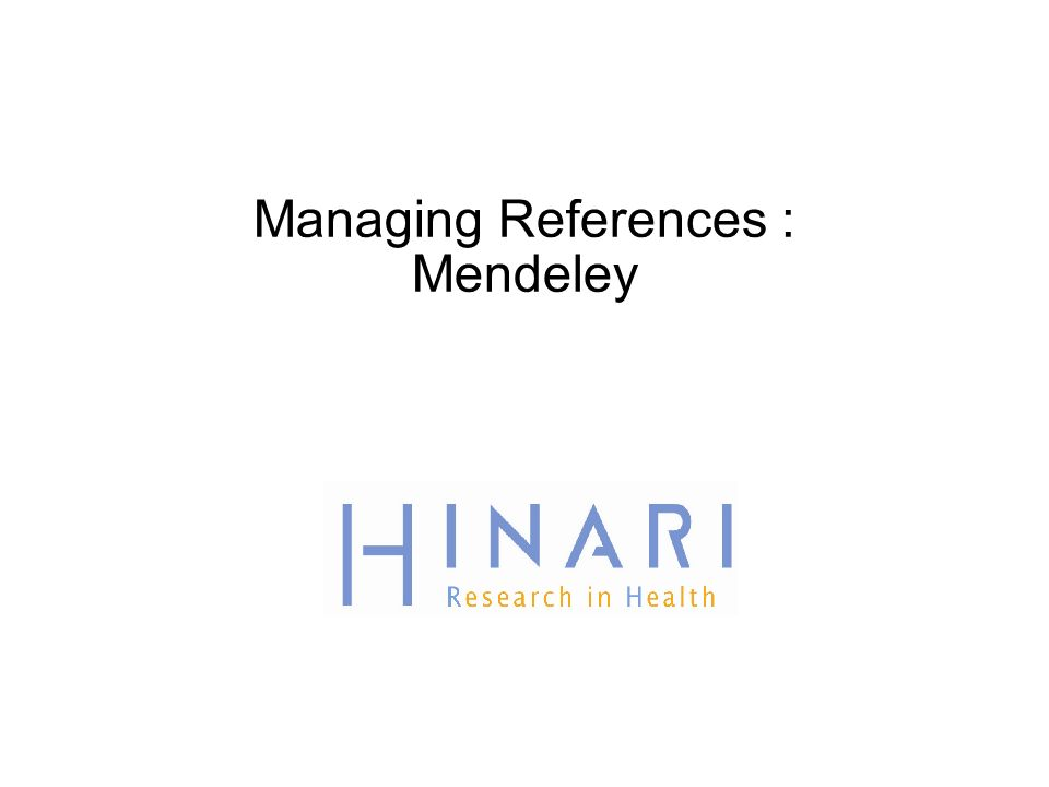 Managing References : Mendeley