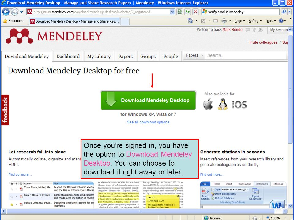Once you're signed in, you have the option to Download Mendeley Desktop.