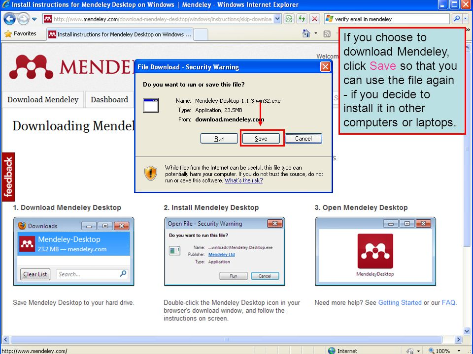 If you choose to download Mendeley, click Save so that you can use the file again - if you decide to install it in other computers or laptops.
