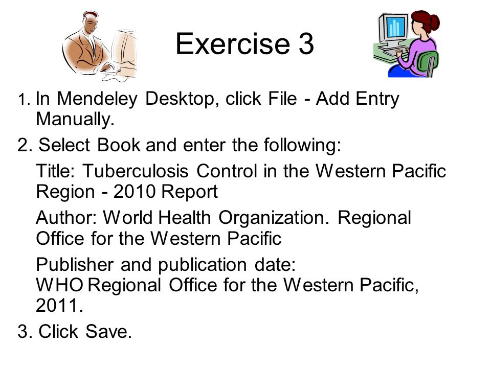 Exercise 3 2. Select Book and enter the following: