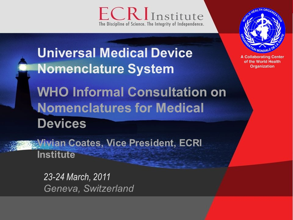 Universal Medical Device Nomenclature System