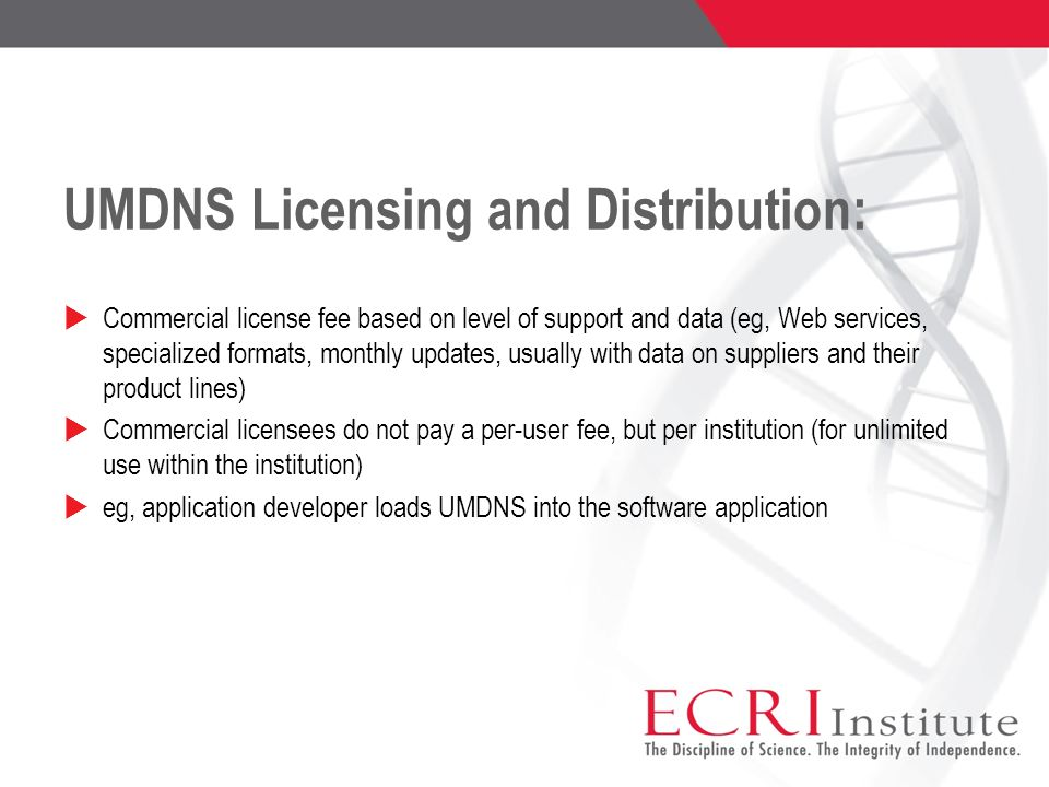 UMDNS Licensing and Distribution: