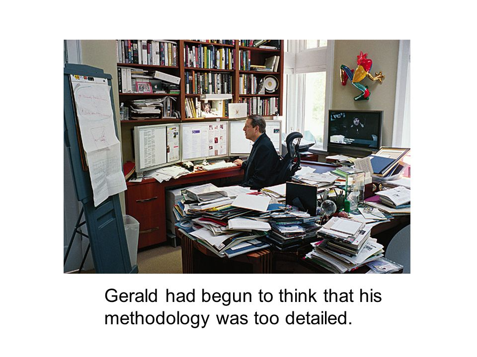 Gerald had begun to think that his