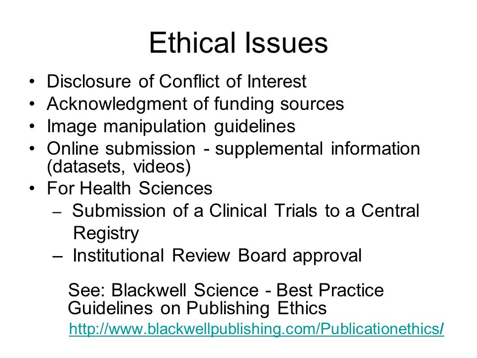 Ethical Issues Disclosure of Conflict of Interest