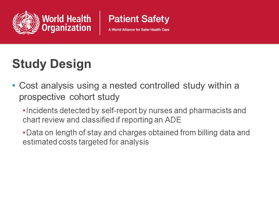 Study Design Cost analysis using a nested controlled study within a prospective cohort study.