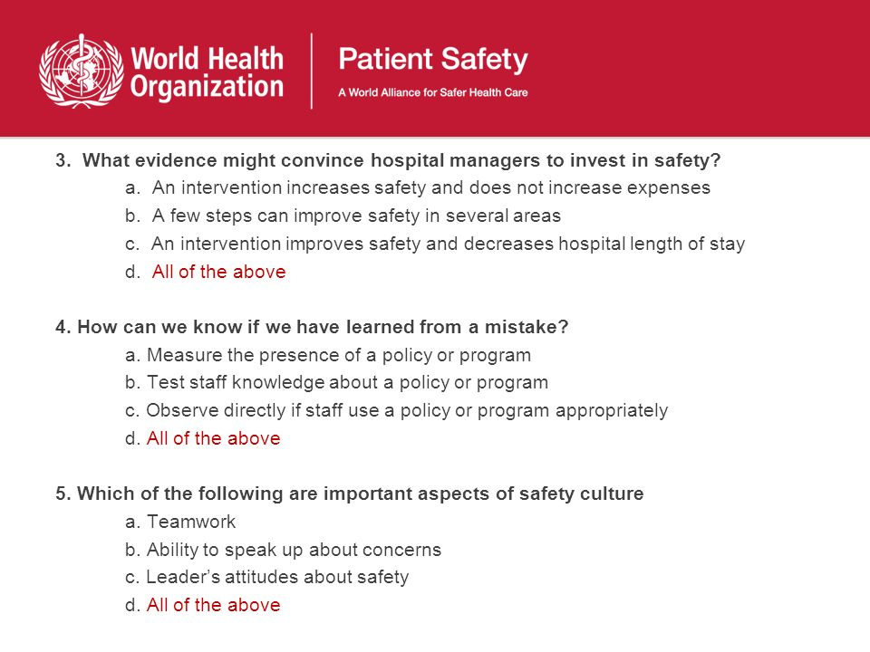 3. What evidence might convince hospital managers to invest in safety