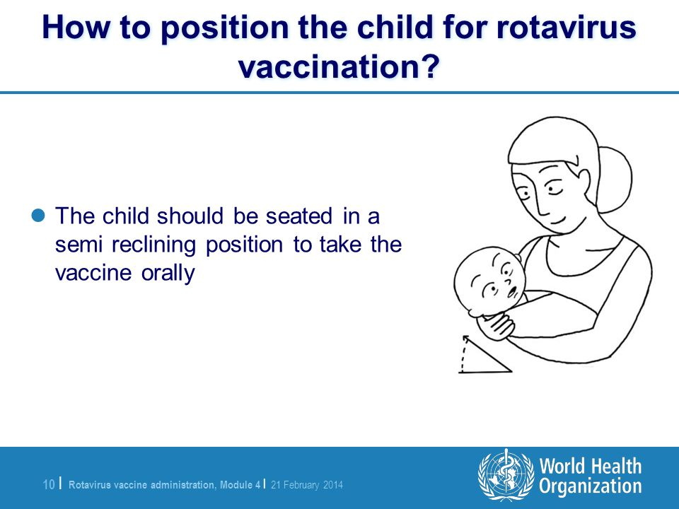 How to position the child for rotavirus vaccination