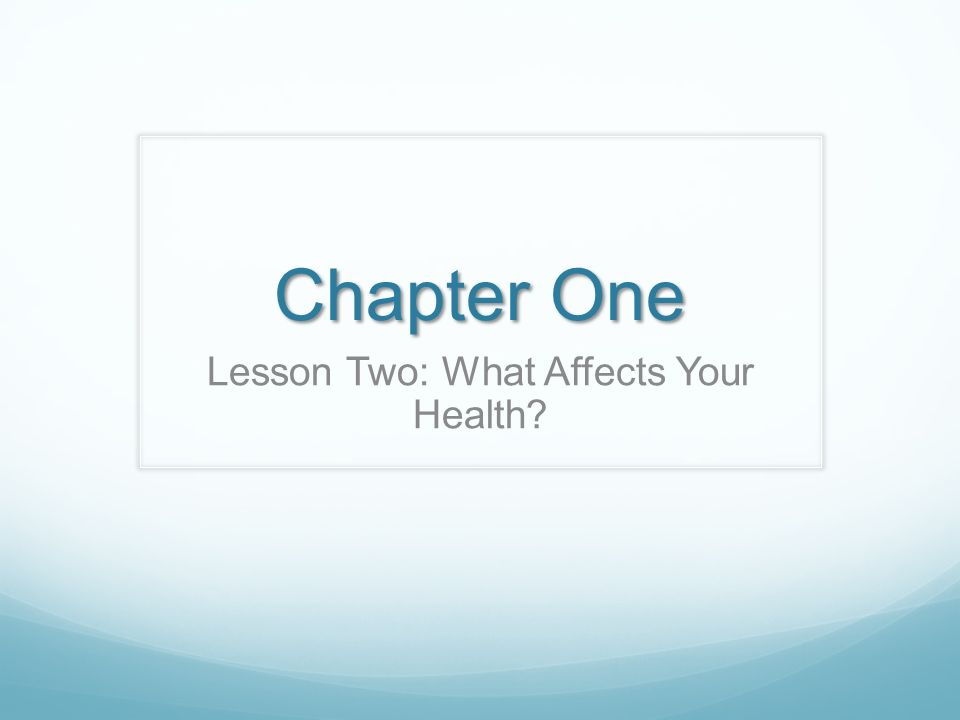 Lesson Two: What Affects Your Health