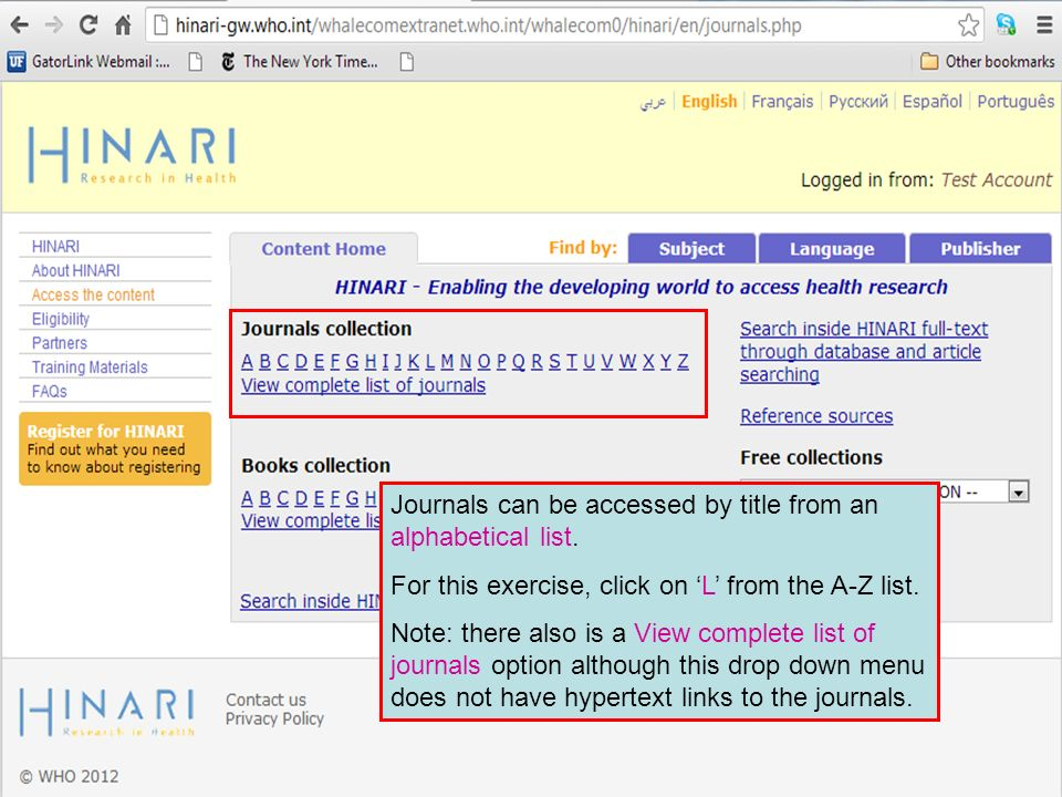 Journals can be accessed by title from an alphabetical list.