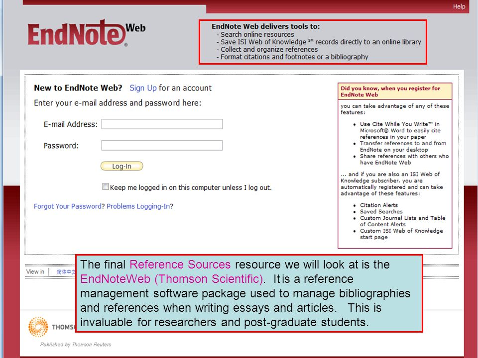 The final Reference Sources resource we will look at is the EndNoteWeb (Thomson Scientific).