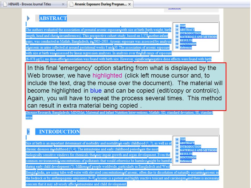In this final emergency option starting from what is displayed by the Web browser, we have highlighted (click left mouse cursor and, to include the text, drag the mouse over the document).