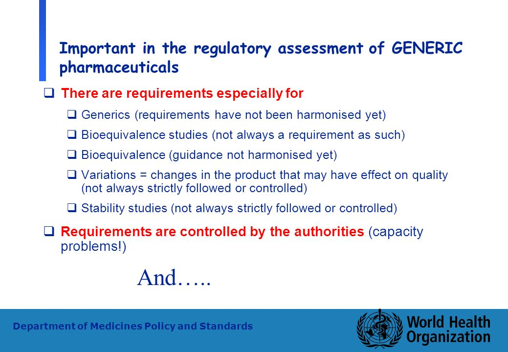 Important in the regulatory assessment of GENERIC pharmaceuticals