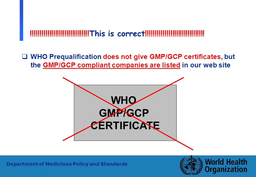 WHO GMP/GCP CERTIFICATE