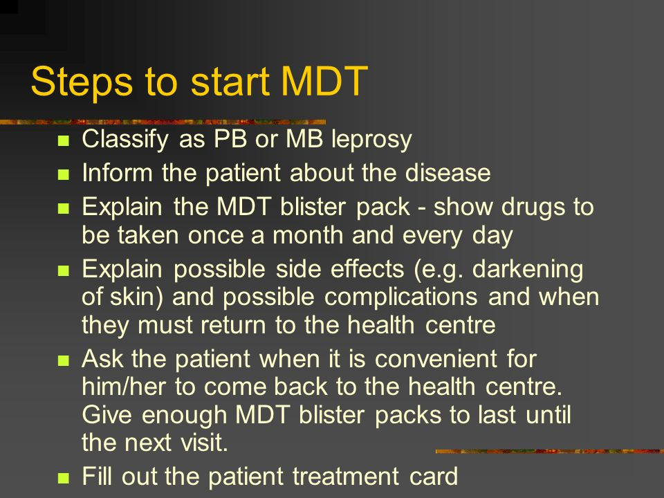Steps to start MDT Classify as PB or MB leprosy