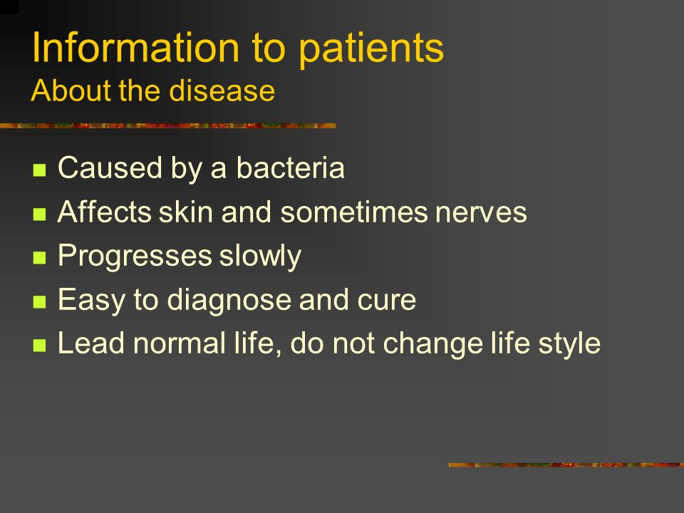 Information to patients About the disease