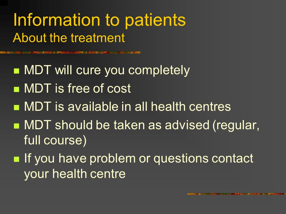 Information to patients About the treatment