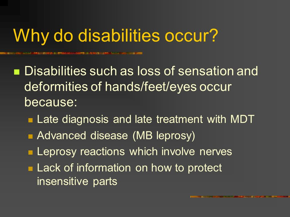 Why do disabilities occur