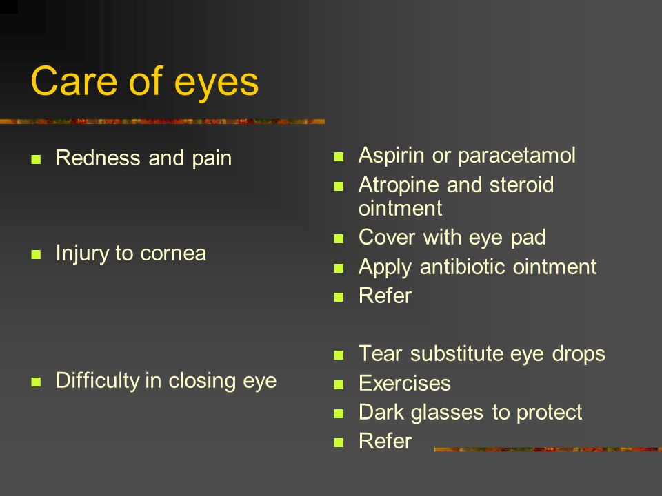 Care of eyes Redness and pain Injury to cornea