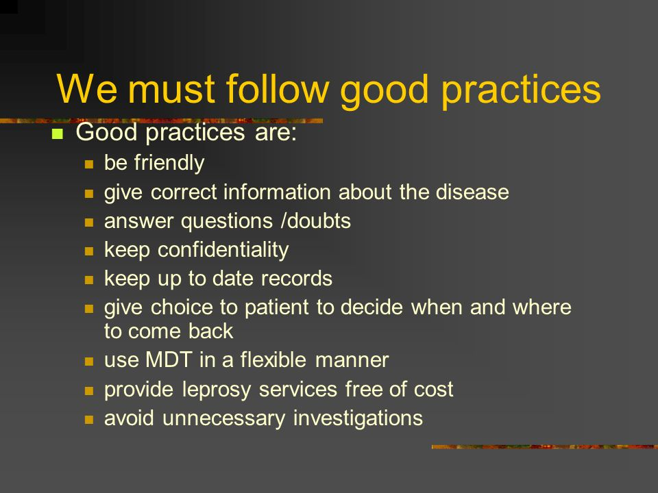 We must follow good practices