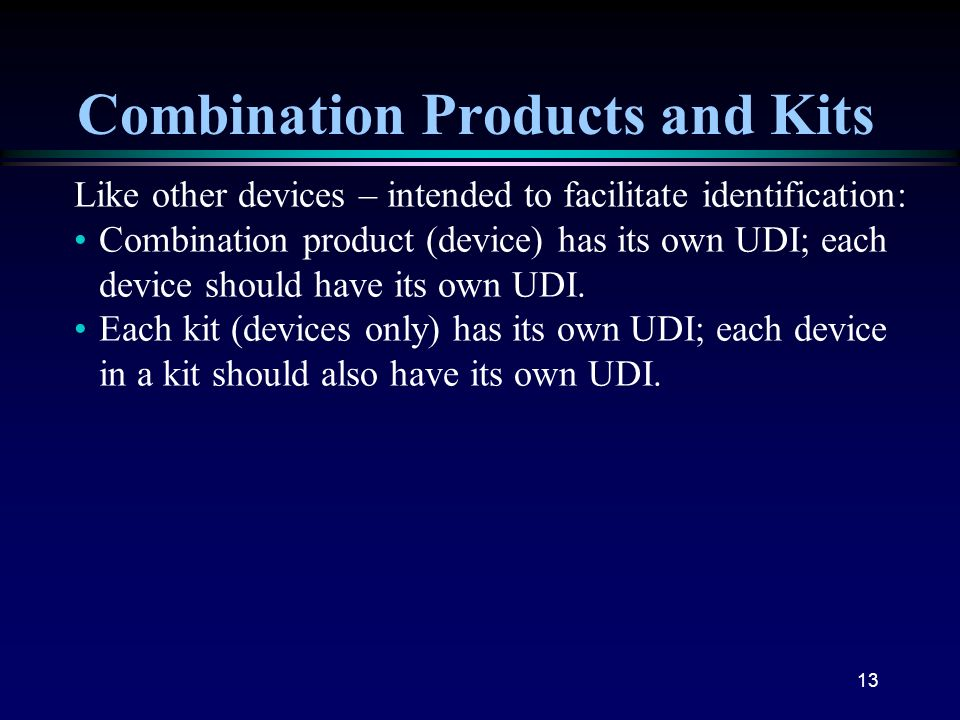 Combination Products and Kits