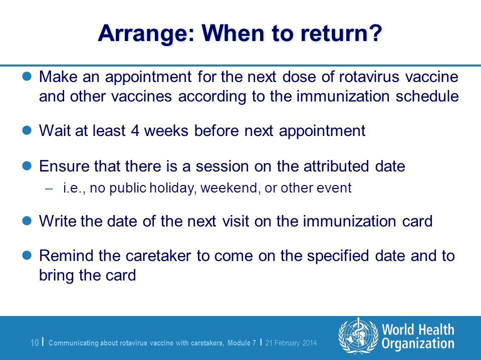 Arrange: When to return