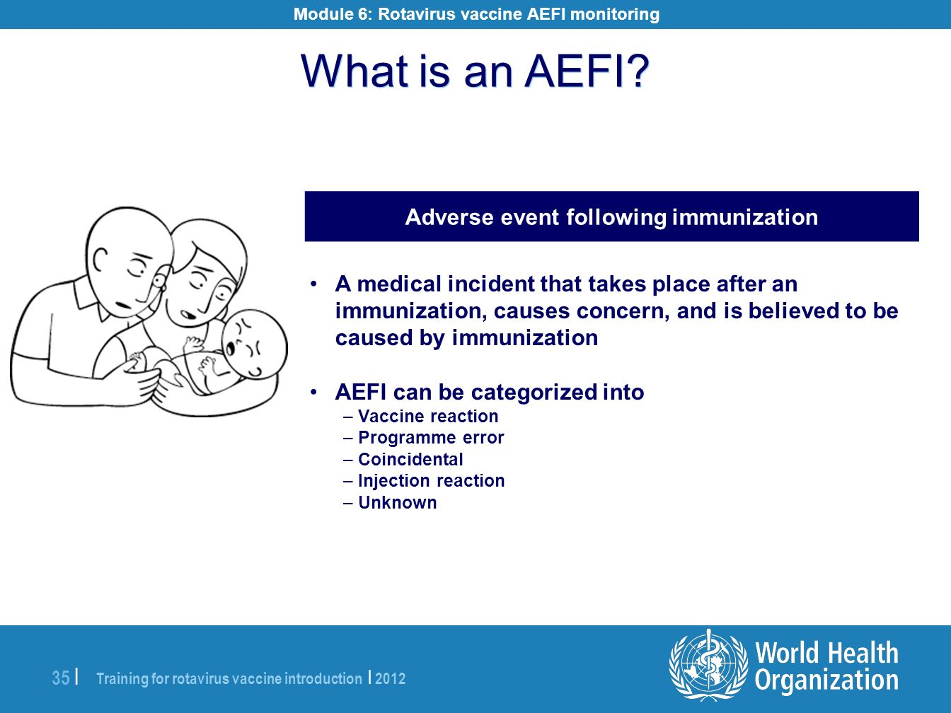 What is an AEFI Adverse event following immunization