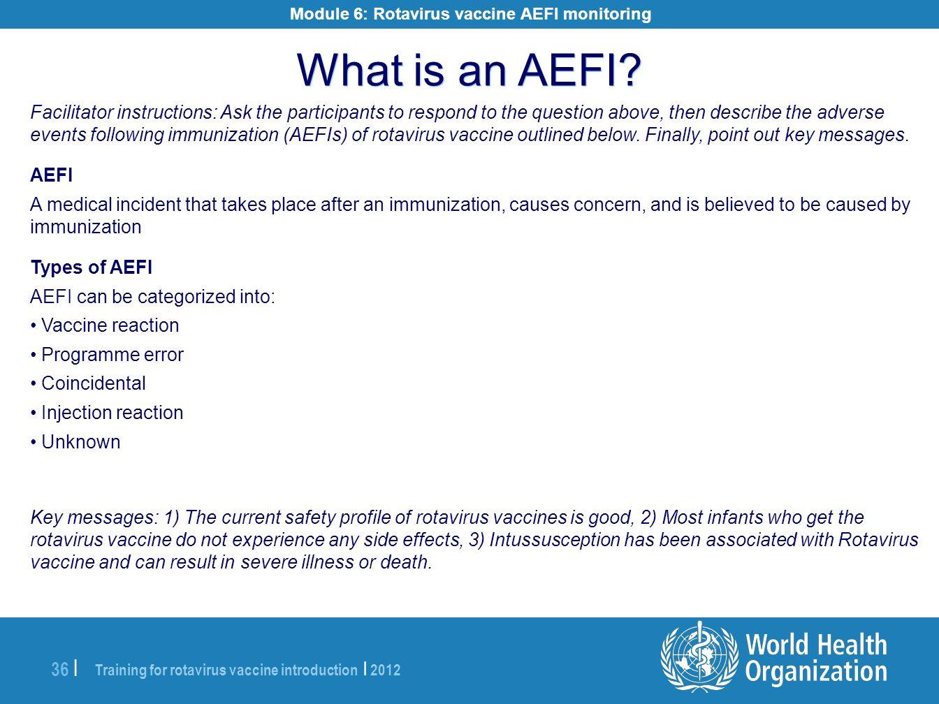 Module 6: Rotavirus vaccine AEFI monitoring