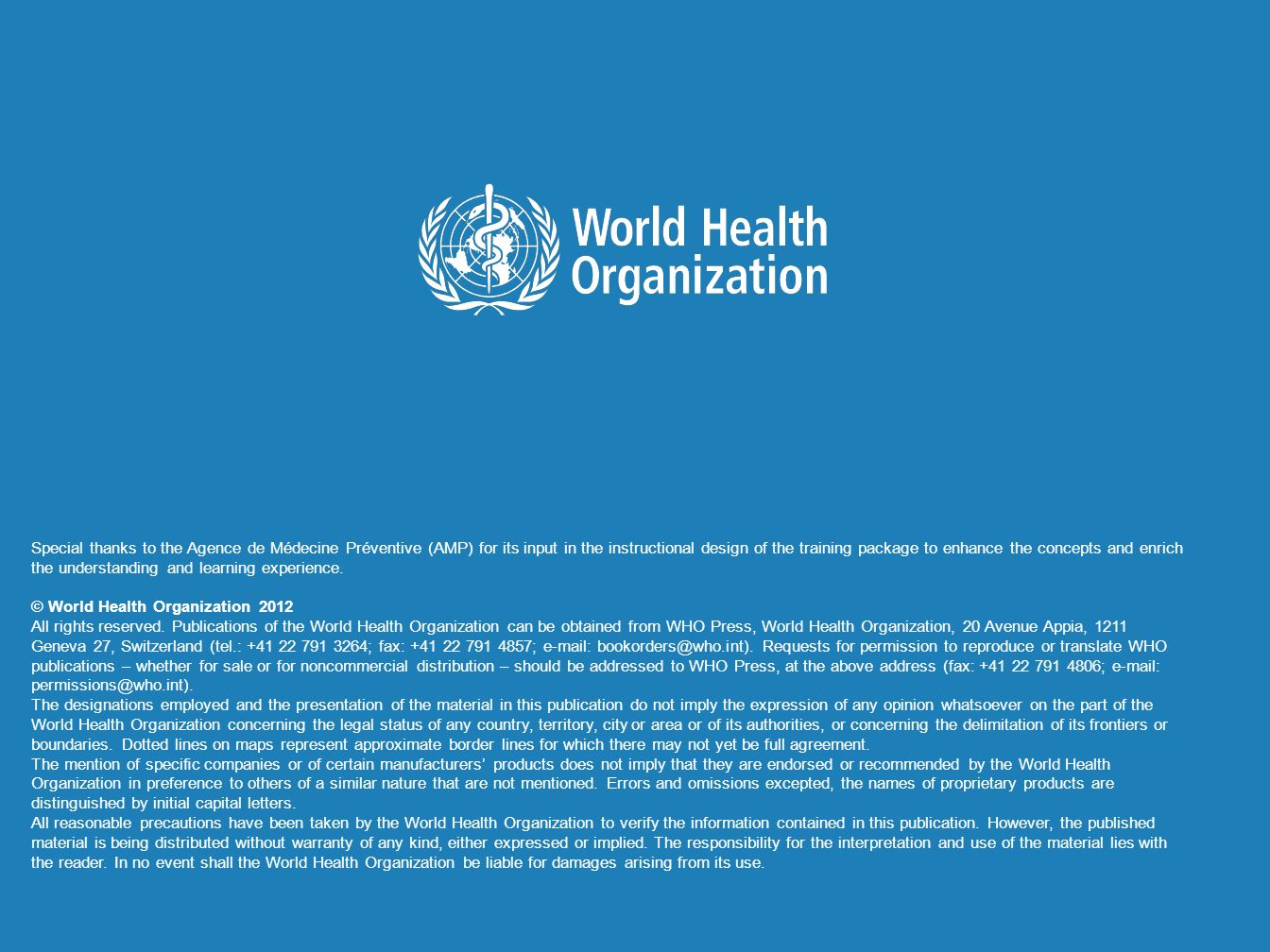 © World Health Organization 2012