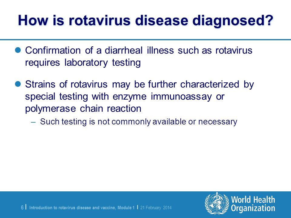 How is rotavirus disease diagnosed