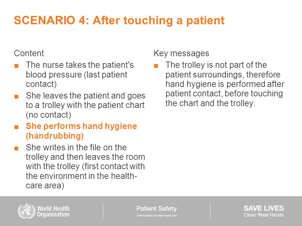 SCENARIO 4: After touching a patient