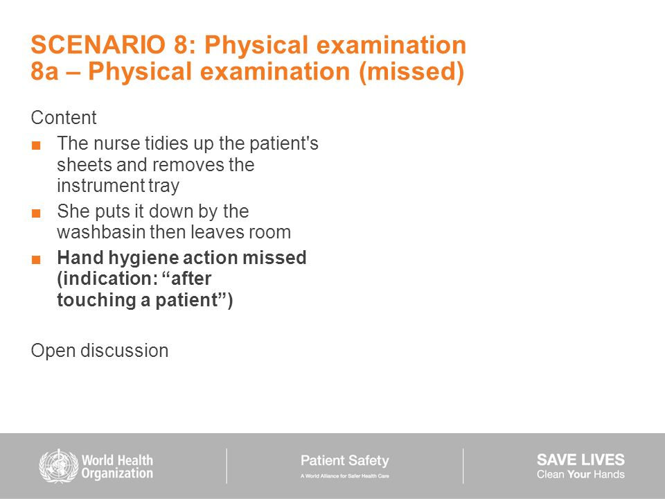 SCENARIO 8: Physical examination 8a – Physical examination (missed)