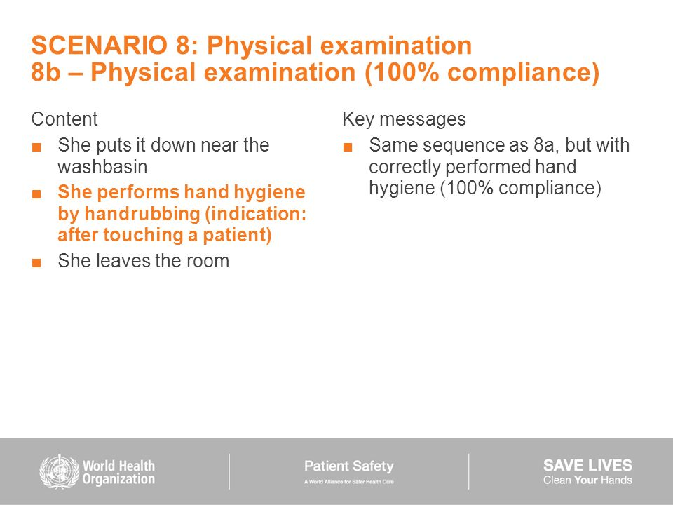 SCENARIO 8: Physical examination 8b – Physical examination (100% compliance)