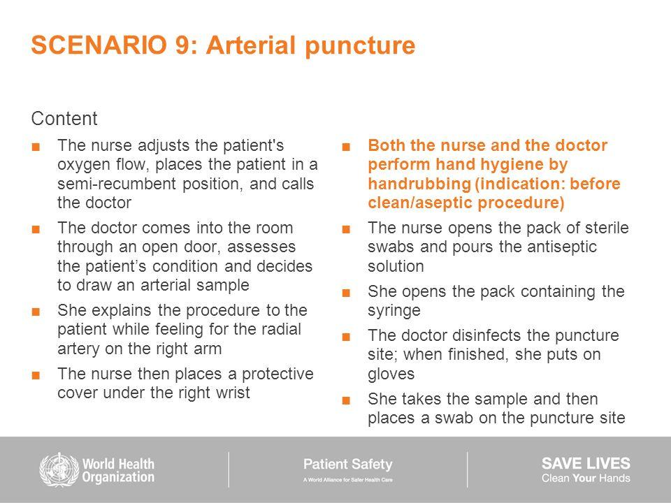 SCENARIO 9: Arterial puncture