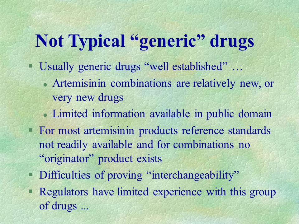 Not Typical generic drugs