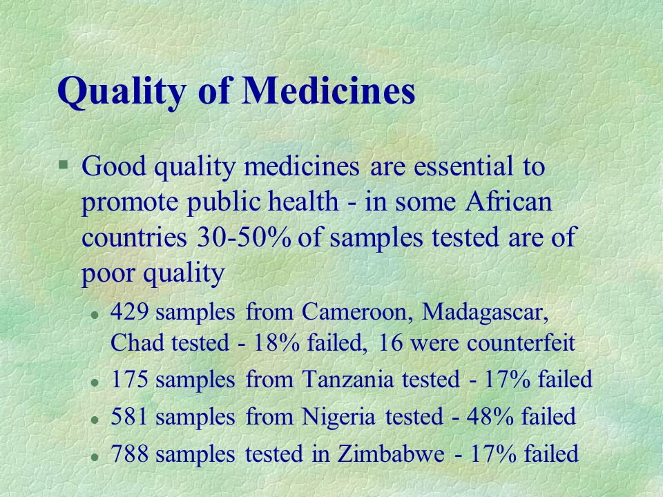 Quality of Medicines